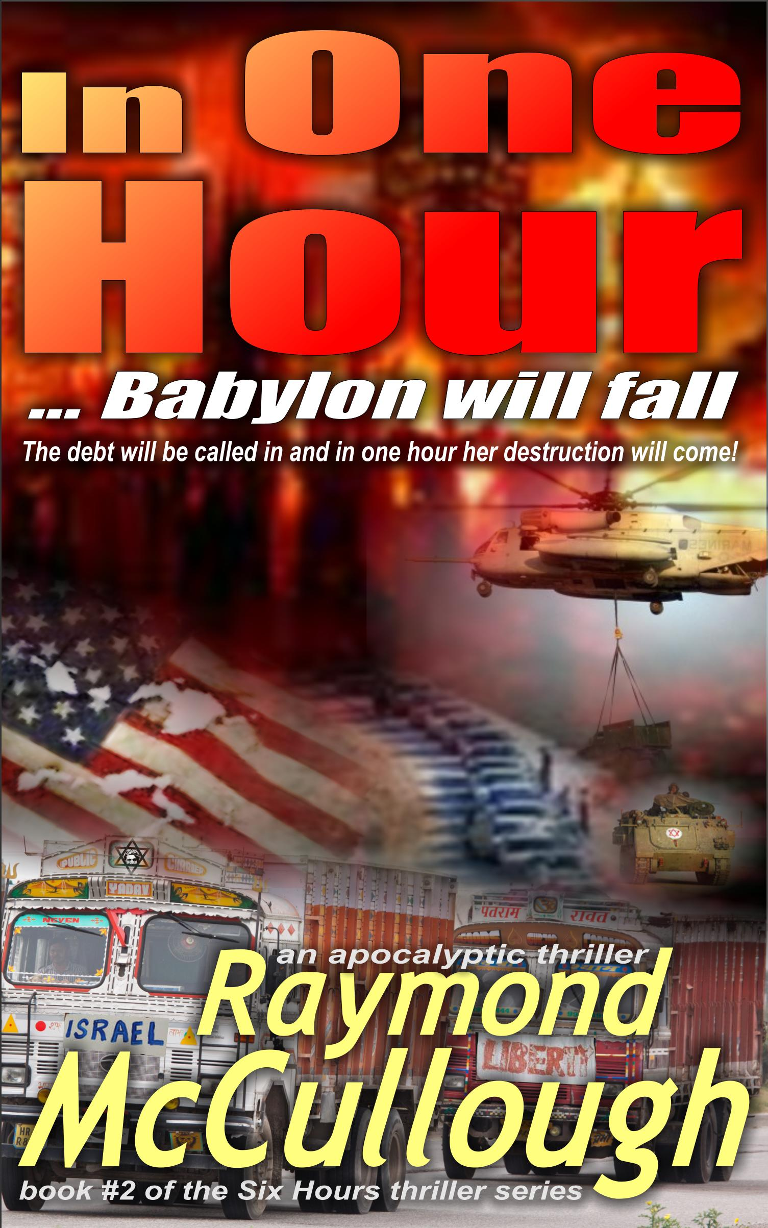 Book: 'In One Hour .. Babylon will fall' – The debt will be called in and in one hour her destruction will come – and the world – will change forever