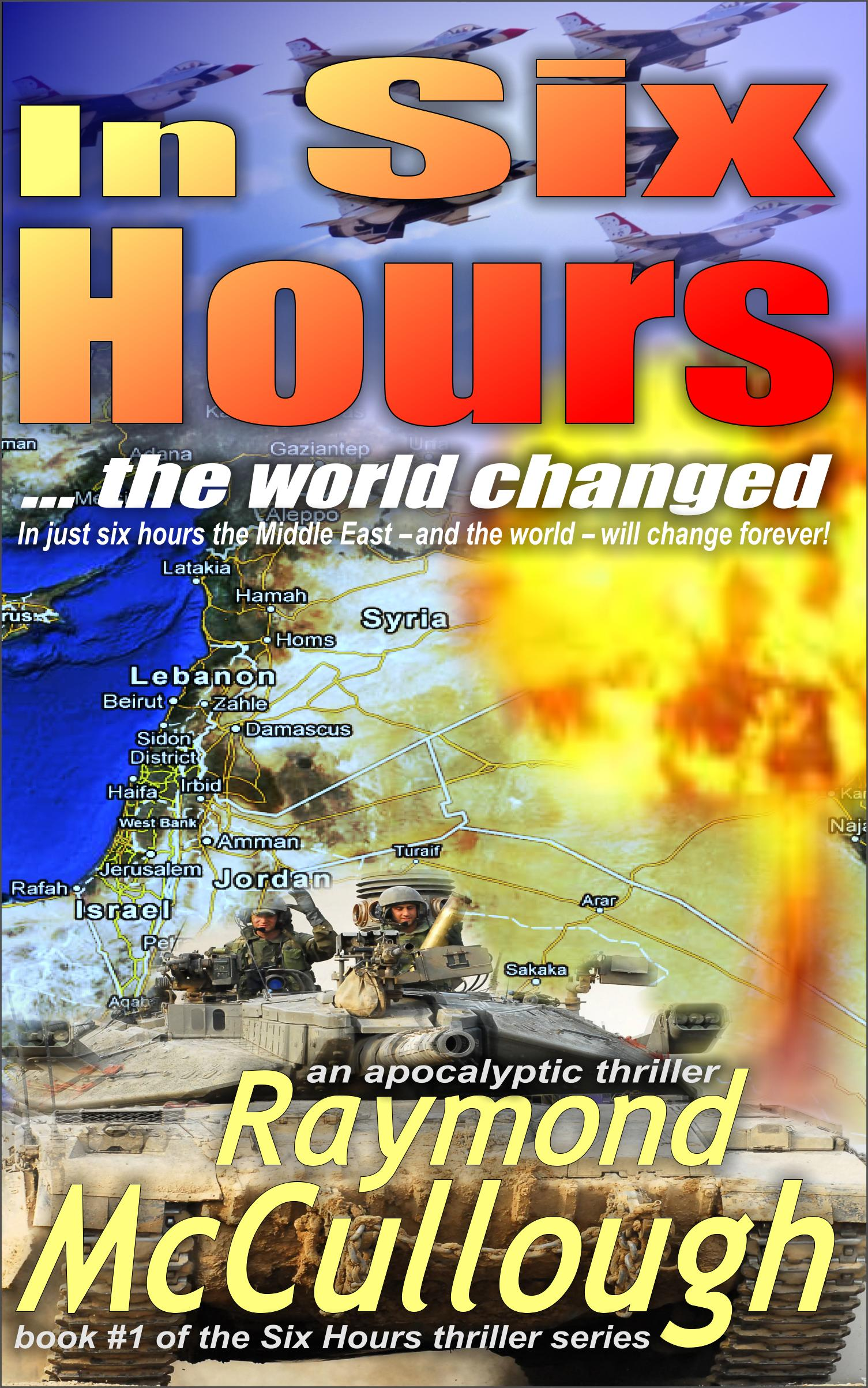 Book: 'In Six Hours .. the world changed' – In just six hours the face of the Middle East – and the world – will change forever