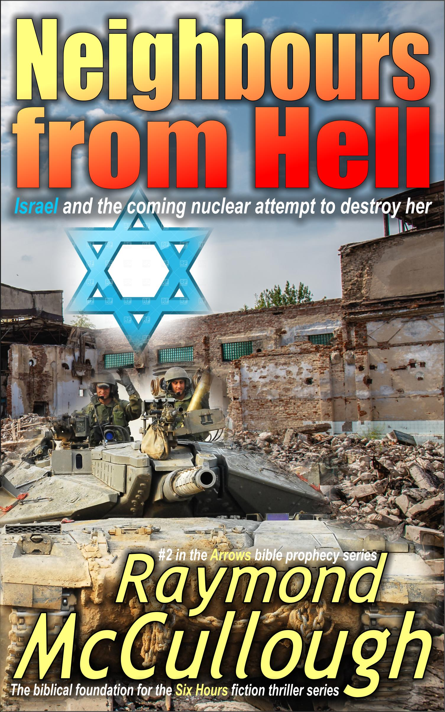 Book: 'Neighbours from Hell' –  Israel and the coming nuclear attempt to destroy her