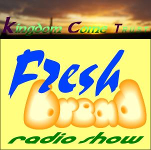 Fresh Bread: Your kingdom come - podcast