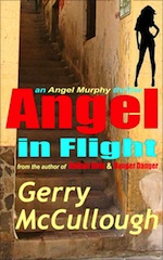 Angel in Flight: an Angel Murphy thriller by Gerry McCullough