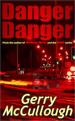 Danger Danger by Gerry McCullough