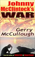 Johnny McClintock's War by Gerry McCullough