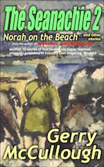 The Seanachie 2: Norah on the Beach and other stories by Gerry McCullough