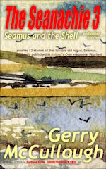 The Seanachie 3: Seamus and the Shell and other stories by Gerry McCullough