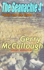 The Seanachie 4: Paddy and the Snake and other stories by Gerry McCullough