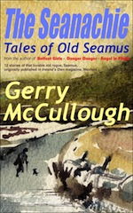The Seanachie: Tales of Old Seamus by Gerry McCullough