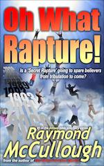 'Oh What Rapture!' by Raymond McCullough